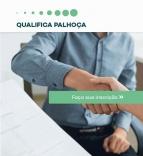 Qualifica Palhoça apresenta três novos cursos