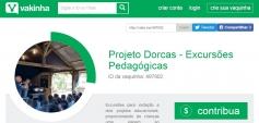 Projeto Dorcas faz vaquinha para excursões