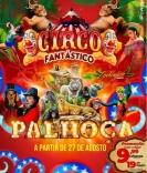 Circo Fantástico estreia em Palhoça nesta sexta (27)